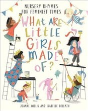 What Are Little Girls Made Of? - Willis, Jeanne