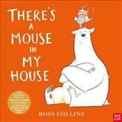 Theres a Mouse in My House - Collins, Ross
