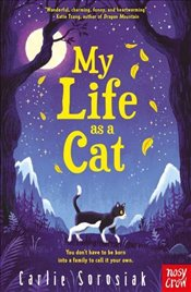 My Life as a Cat - Sorosiak, Carlie