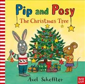 Pip and Posy : The Christmas Tree - Scheffler, Axel