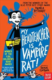 My Head Teacher Is a Vampire Rat - Butchart, Pamela