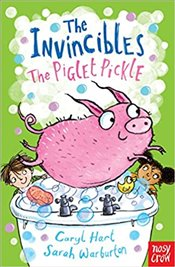 Invincibles : The Piglet Pickle - Hart, Caryl