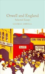 Orwell and England - Orwell, George