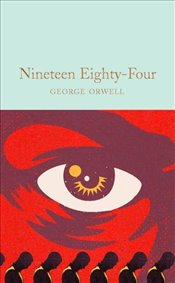Nineteen Eighty-Four  - Orwell, George