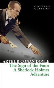 Sign of the Four - Doyle, Arthur Conan