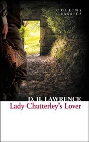 Lady Chatterleys Lover - Lawrence, D. H.