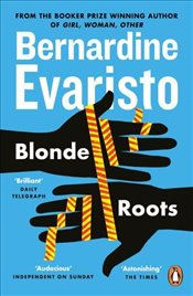 Blonde Roots - Evaristo, Bernardine
