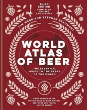 World Atlas of Beer - Webb, Tim