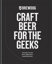 Craft Beer for the Geeks - Taylor, Richard