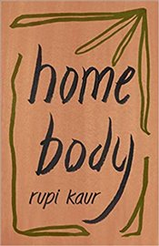 Home Body - Kaur, Rupi