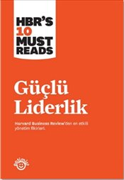 Güçlü Liderlik - Review, Harvard Business