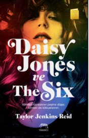 Daisy Jones ve The Six : Ciltli - Reid, Taylor Jenkins