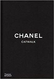 Chanel Catwalk : Complete Collections - Mauries, Patrick