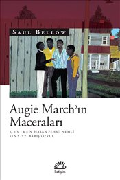 Augie Marchin Maceraları - Bellow, Saul