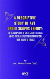 Descriptive Study of Avt Under Skopos Theory - Gılıç, Refika Zuhal