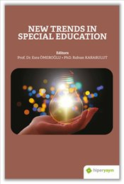 New Trends in Special Education - Ömeroğlu, Esra