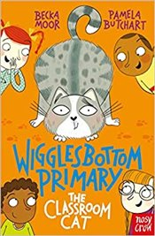 Wigglesbottom Primary : The Classroom Cat - Butchart, Pamela