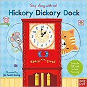 Sing Along With Me! Hickory Dickory Dock - Huang, Y