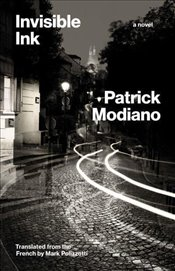 Invisible Ink : A Novel - Modiano, Patrick