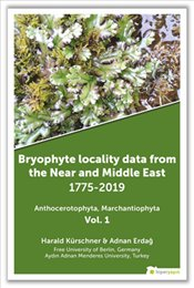 Bryophyte Locality Data From the Near and Middle East 1775-2019 Anthocerotophhyta Marchantiophyta Vo - Kürschner, Harald