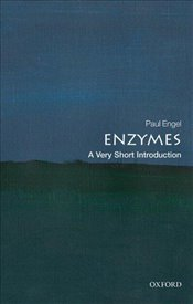 Enzymes : A Very Short Introduction - Engel, Paul C.