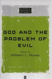 God and the Problem of Evil - ROWE, WILLIAM