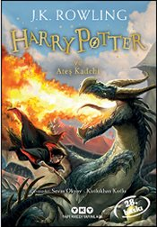 Harry Potter ve Ateş Kadehi : 4. Kitap - Rowling, J. K.