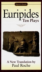 EURIPIDES : TEN PLAYS - Euripides,