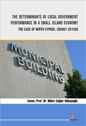 Determinants of Local Government Performance in a Small Island Economy : The Case of North Cyprus - Onbaşıoğlu, Dilber Çağlar
