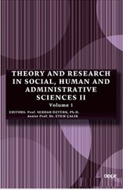 Theory and Research in Social, Human and Administrative Sciences 2 Volume 1 - Öztürk, Serdar