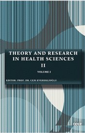 Theory and Research in Health Sciences 2 Volume 2 - Evereklioğlu, Cem