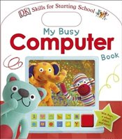 My Busy Computer Book - DK