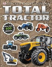 Total Tractor Sticker Encyclopedia - DK