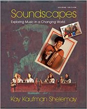 Soundscapes : Exploring Music In A Changing World - Shelemay, Kay Kaufman