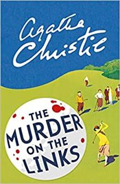 Murder on the Links : A Hercule Poirot Mystery  - Christie, Agatha