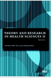 Theory and Research in Health Sciences 2 Volume 1 - Evereklioğlu, Cem