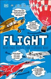 Flight : Riveting Reads For Curious Kids - Grant, R. G.