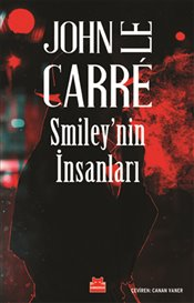 Smiley'nin İnsanları - Carre, John Le