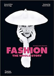 Fashion : The Whole Story - Fogg, Marnie