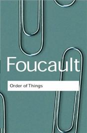 Order of Things - Foucault, Michel