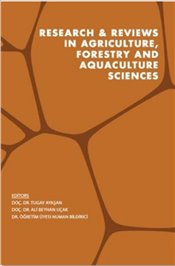 Research and Reviews in Agriculture-Forestry and Aquaculture Sciences - Ayaşan, Tugay