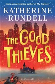 Good Thieves - Rundell, Katherine