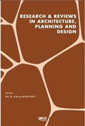 Research - Reviews in Architecture, Planning and Design - Şolt, H. Burçin Henden