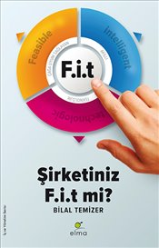 FİT : Şirketiniz Fit Mi? - Temizer, Bilal