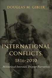 International Conflicts, 1816-2010  - Gibler, Douglas M.