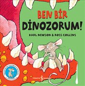 Ben Bir Dinozorum !  - Newson, Karl