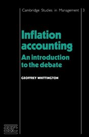 INFLATION ACCOUNTING : Introduction to the Debate - WHITTINGTON, GEOFFREY