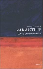 Augustine : A Very Short Introduction - CHADWICK, HENRY