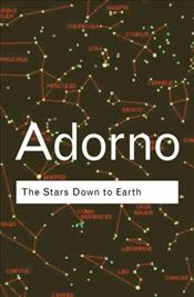 Stars Down To Earth and Other Stories - Adorno, Theodor W.