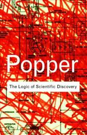 Logic of Scientific Discovery - Popper, Karl Raimond